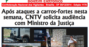 Após ataques a carros-fortes nesta semana, CNTV solicita audiência com Ministro da Justiça