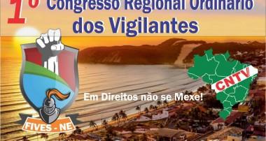 1º CONGRESSO REGIONAL ORDINÁRIO DOS VIGILANTES